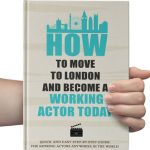 How to Become a Working Actor Today + Free Acting Guide for Beginners