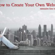 How to Create Your Own Website - Free and Extensive Guide