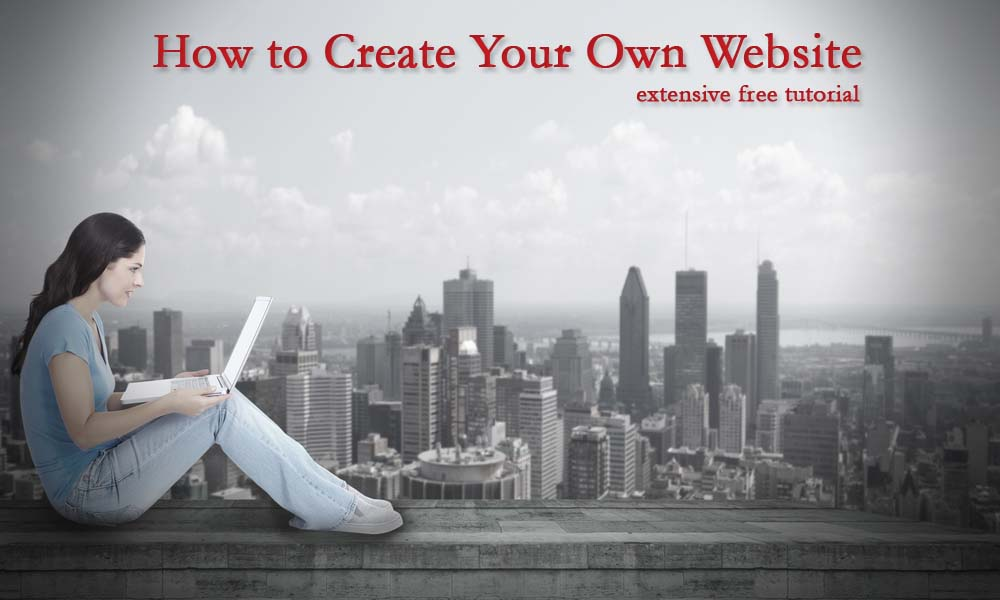 How to create your own website free step by step guide How to make your own website for free