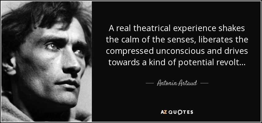 Antonin Artaud Quote