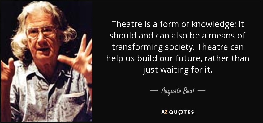 Augusto Boal Quote