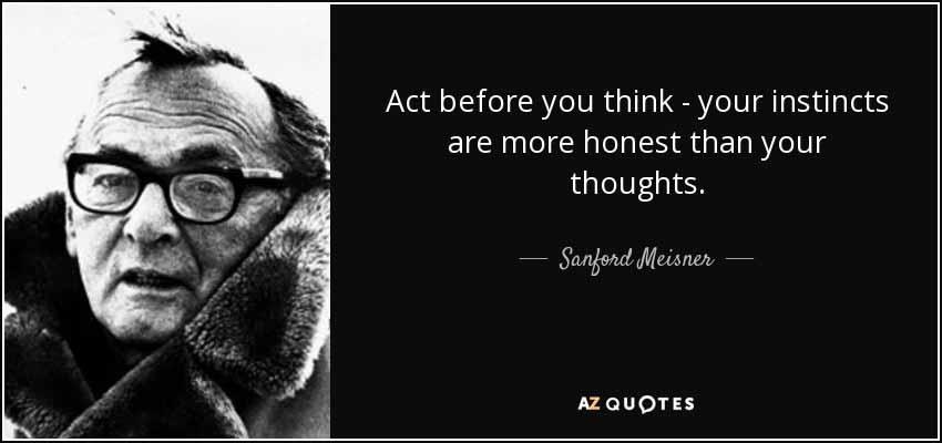 Sanford Meisner Quote