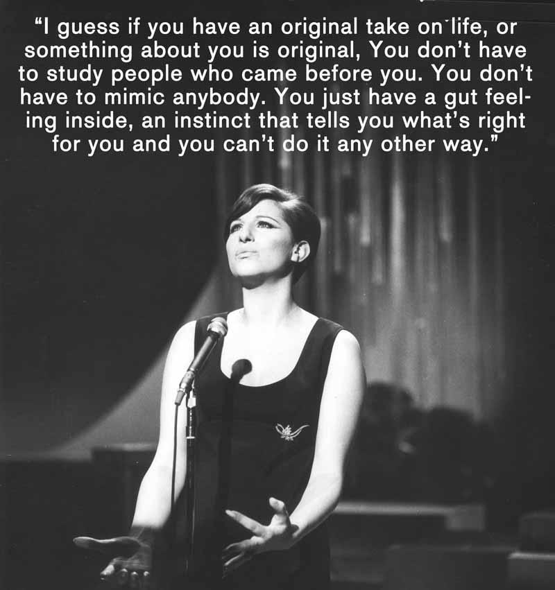 21 Barbra Streisand Quote