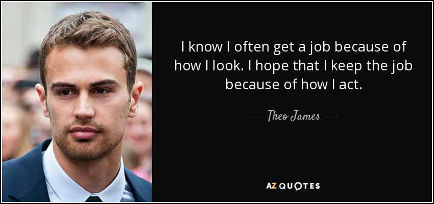 26 Theo James Quote