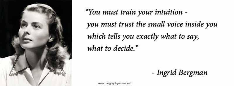 29 Ingrid Bergman Quote
