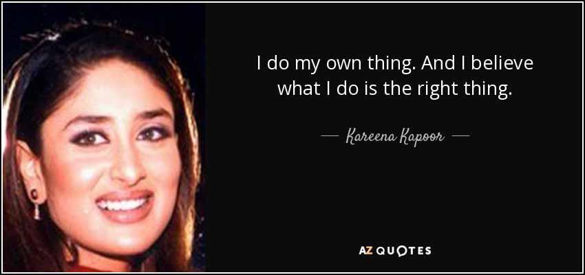 45 Kareena Kapoor Khan Quote