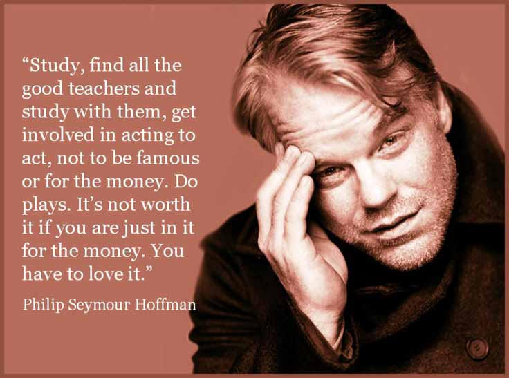 47 Philip Seymour Hoffman Quote
