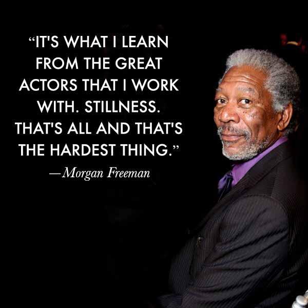 50 Morgan Freeman Quote