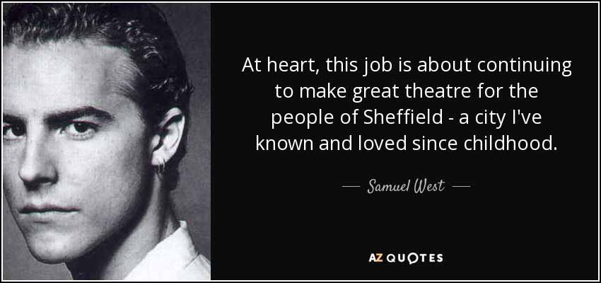8 Samuel West Quote