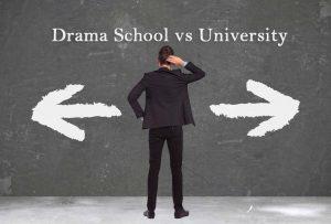 Drama Schools vs University for Acting