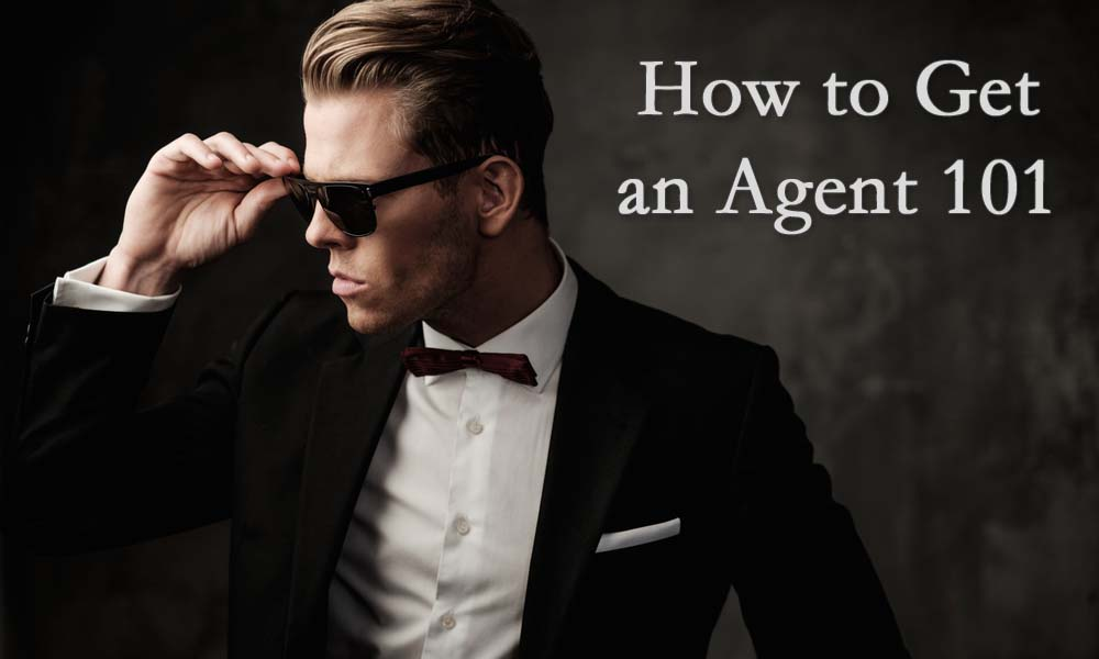 how to get an agent 101 acting business how tos acting in london
