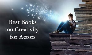 Best Books on Creativity for Actors