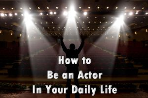 How to Be an Actor in London - Tips and Advice