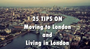 Tips on Moving to London From Current Londoners