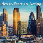 Best Locations to Start an Acting Career