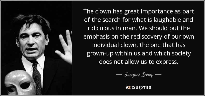 Jacques Lecoq Quote
