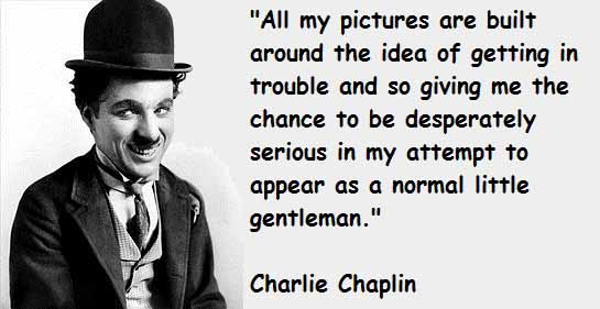 25 Charlie Chaplin Quote