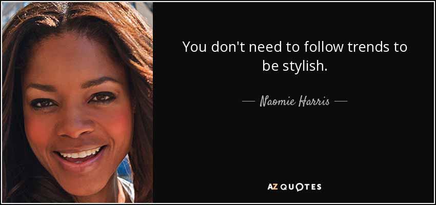 39 Naomie Harris Quote