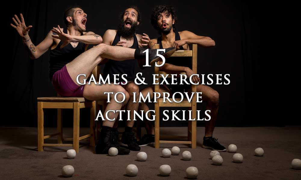 15 Games & Exercises to Improve Acting Skills (Taught In Drama ...