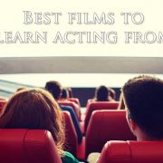 Best films to learn acting from