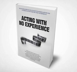 Acting with No Experience
