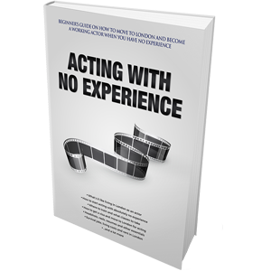 Acting with No Experience - the book